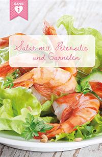 Menü 2, Gang 1: Salat mit Petersilie und Garnelen